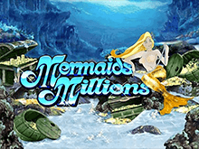 Mermaids Millions: играть в онлайн-слот на сайте